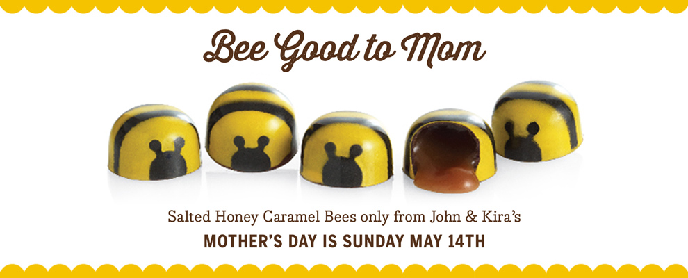 Bee Good for Mother's Day